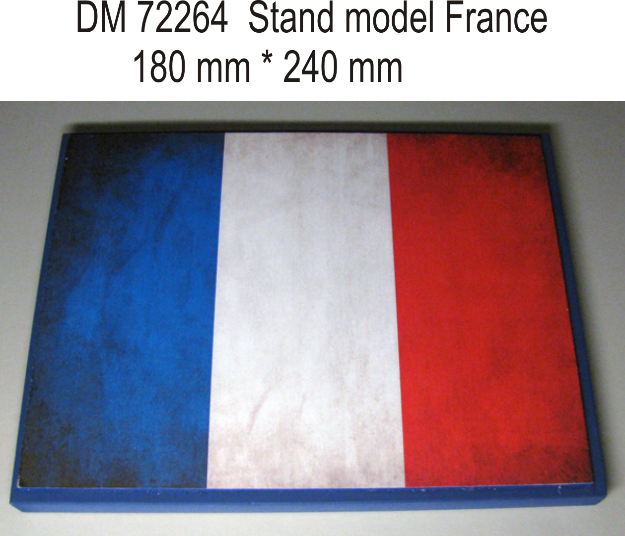 DM 35264 Stand model for 1/72 , 1/48  France theme, 240x180mm